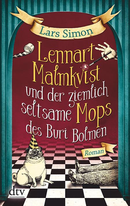 Lennart Malkvist und der ziemlich seltsame Mops des Buri Bolmen – Lars Simon